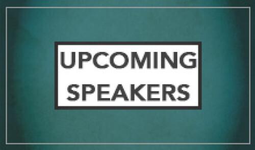 Upcoming Speakers