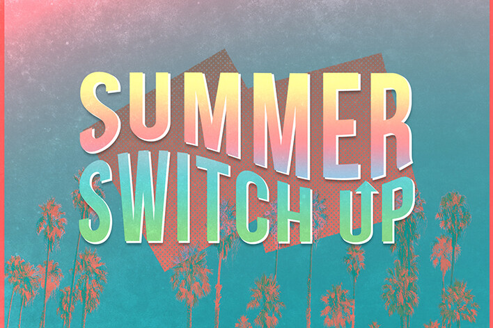 Summer Switch Up