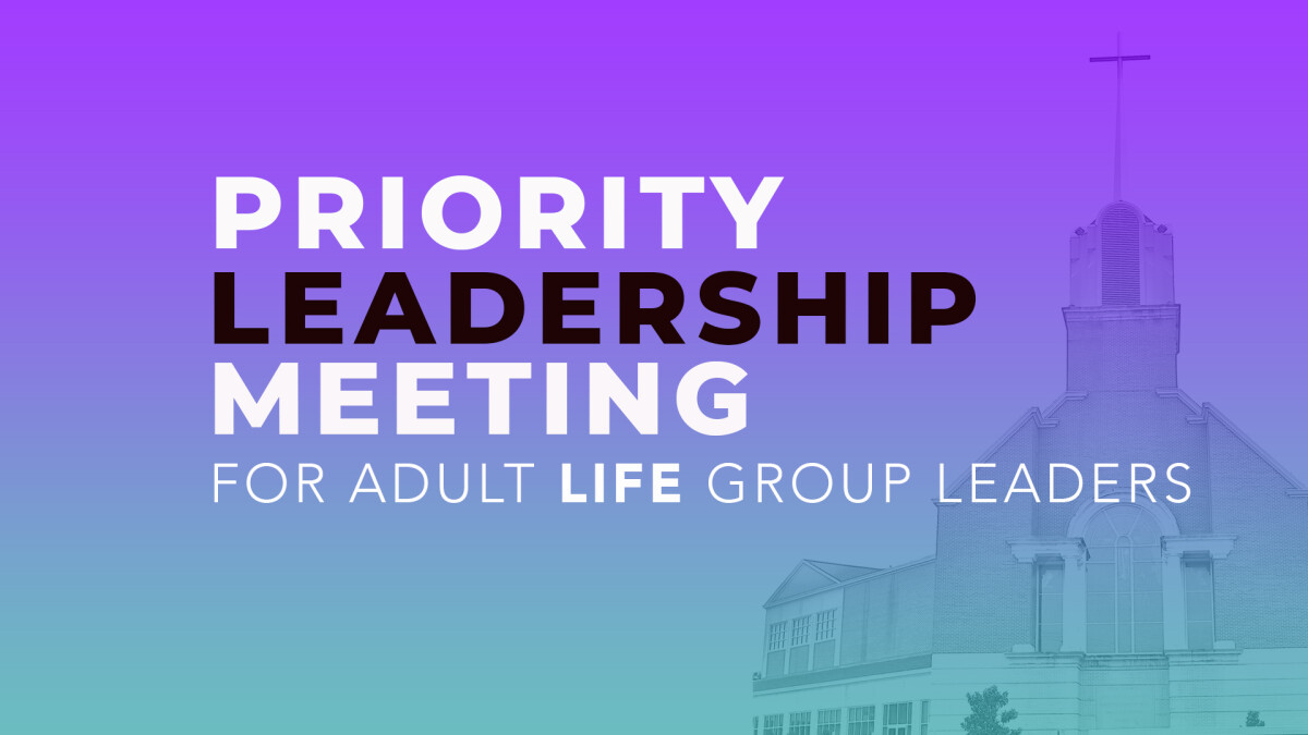 Priority Meeting for Adult Leadership