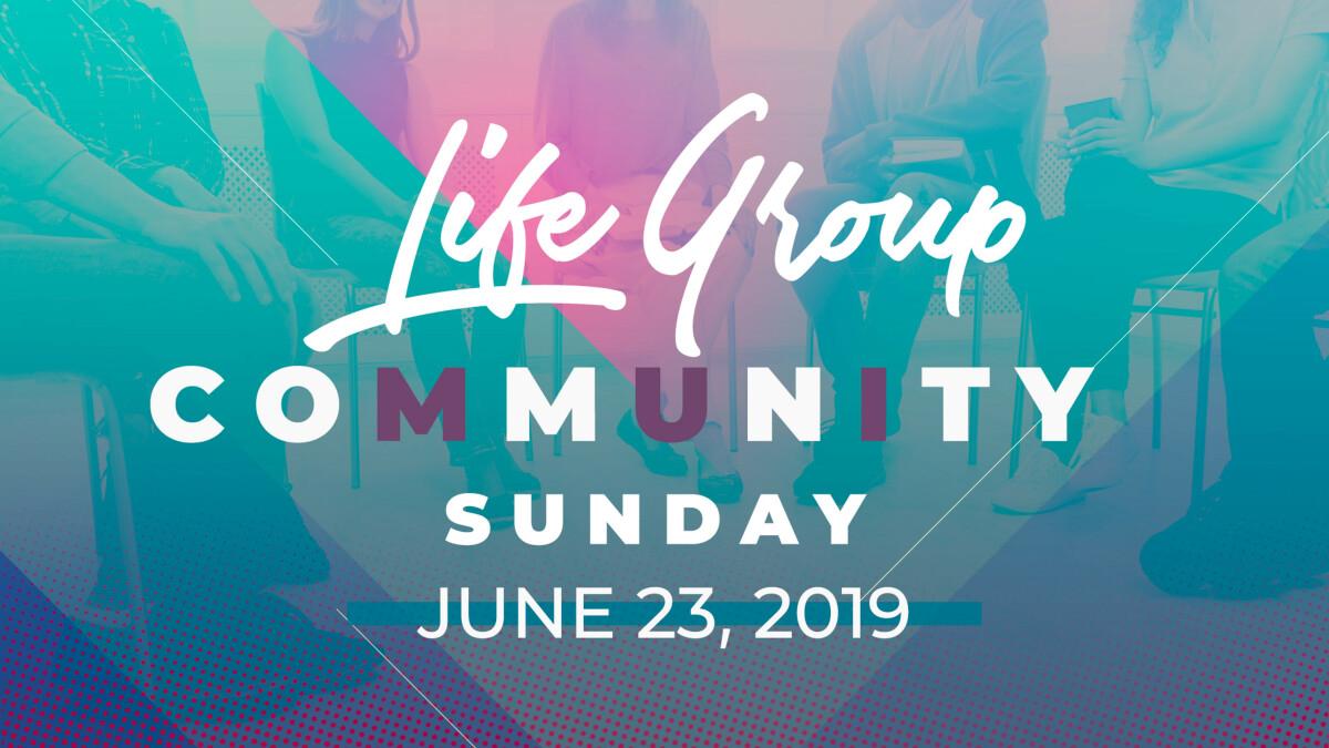 LIFE Group Community Sunday