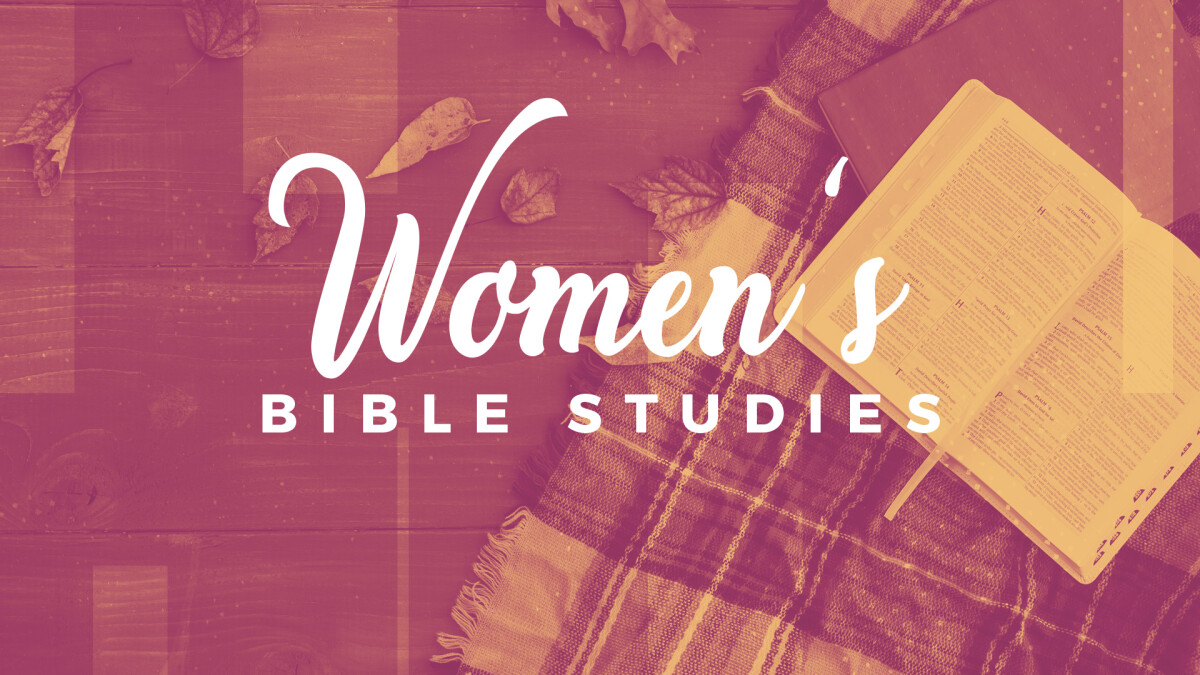 Fall Bible Studies for Women (Registration)