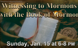 Witnessing to a Mormon with the Book of Mormon
