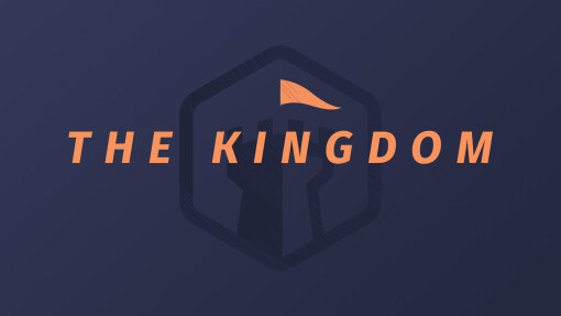 The Kingdom Week 3